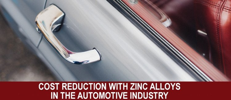 Zinc Alloys in the Automotive Industry