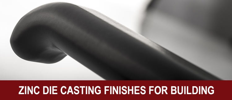 zinc-die-casting-finishes